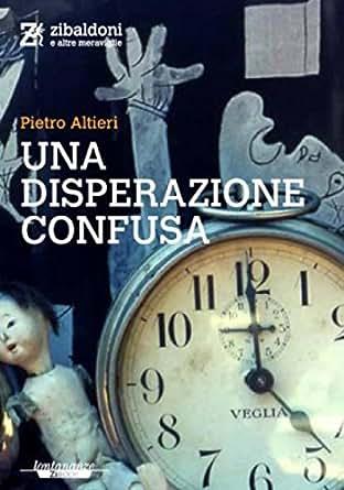 by Pietro Altieri. Literature & Fiction Kindle eBooks @ Amazon.com