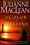 img - for The Color of Destiny (The Color of Heaven Series) book / textbook / text book