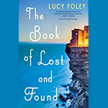 The Book of Lost and Found: A Novel (       UNABRIDGED) by Lucy Foley Narrated by Fiona Hardingham