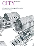 City: A Story of Roman Planning and Construction (0395349222) by David Macaulay