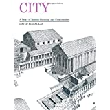 City: A Story of Roman Planning and Construction ~ David MacAulay