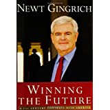 Winning the Future: A 21st Century Contract with America ~ Newt Gingrich