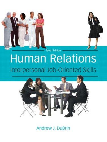 Human Relations: Interpersonal Job-Oriented Skills (10th...