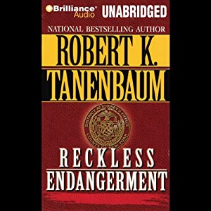 Reckless Endangerment | [Robert K. Tanenbaum]