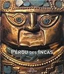Le P�rou des Incas