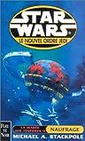 echange, troc Michael Stackpole - Star wars : La marée des ténébres 2 : Naufrage