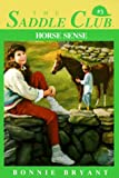 Horse Sense (Saddle Club Book No. 3)