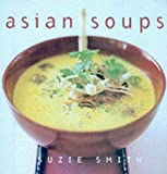 Asian Soups Suzie Smith