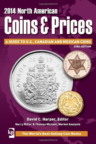 2014 North American Coins & Prices: A Guide to U.S, Canadian and Mexican Coins (North American Coins and Prices)