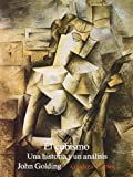 El cubismo/ The Cubism (Spanish Edition) (8420671231) by Golding, John