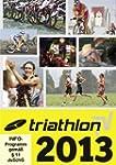 Triathlon 2013 [Import allemand]