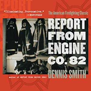 Report from Engine Co. 82 | [Dennis Smith]