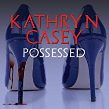 Possessed: The Infamous Texas Stiletto Murder Audiobook by Kathryn Casey Narrated by Heather Auden