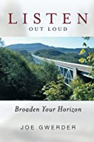 Listen Out Loud: Broaden Your Horizon