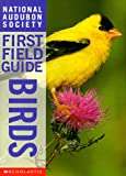 Birds (National Audubon Society First Field Guides)