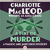 A Pint of Murder: Madoc & Janet Rhys, Book 1 | [Charlotte MacLeod]