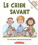Chien savant Le (043996265X) by Dane Brimner,Larry