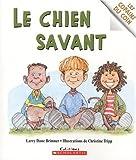 Chien savant Le (043996265X) by Dane Brimner,Larry