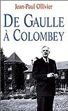 echange, troc Jean Paul Ollivier - De Gaulle à Colombey