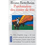 Psychanalyse des contes de fespar Bruno Bettelheim