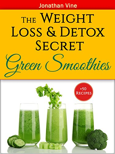 Green Smoothies: The Weight Loss & Detox Secret by Jonathan Vine ebook deal