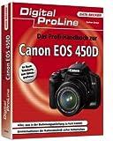 Das Profihandbuch zur Canon EOS 450D: Digital ProLine - Stefan Gross