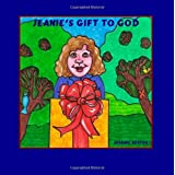 Jeanie's Gift To Godby Suzanne Berton