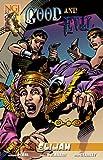 Good and Evil - Elijah: Comic Book, Part 5 - Elijah (1934794031) by Pearl, Michael