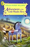 img - for Adventures of the Little Wooden Horse (Young Puffin Books) book / textbook / text book