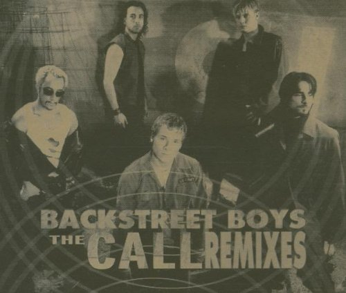 Backstreet Boys - The Call [Remixes] - Zortam Music