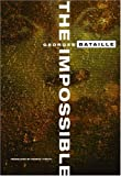 The Impossible (0872862623) by Bataille, Georges