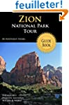 Zion National Park Tour Guide Book: Y...