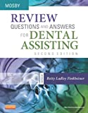 Review Questions and Answers for Dental Assisting, 2e
