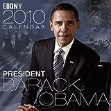 EBONY 2010 Calendar President Barack Obama