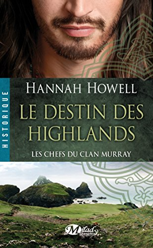 Hannah Howell - Le Destin des Highlands