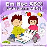 Let's Learn ABCs!/Em Hoc ABC!