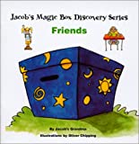 Friends (Jacob's Magic Box Discovery Series)