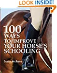100 Ways to Improve Your Horse's Scho...
