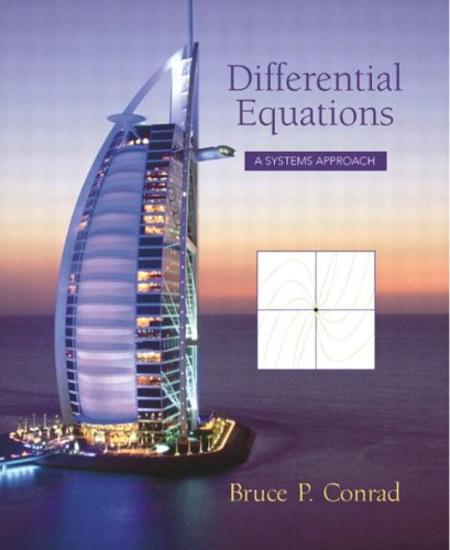 Ordinary Differential Equations: A Systems Approach