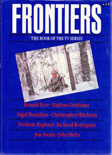 Frontiers, Eyre, Ronald; Gordimer, Nadine; Hamilton, Nigel