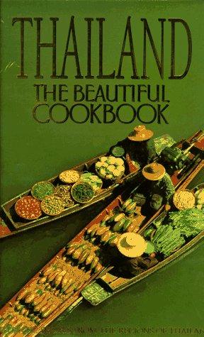 Thailand: The Beautiful Cookbook by Panurat Poladitmontr