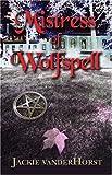 Mistress of Wolfspell