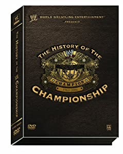 The History of the WWE Championship
