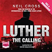 Luther: The Calling | [Neil Cross]
