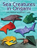 Sea Creatures in Origami (Dover Origami Papercraft)