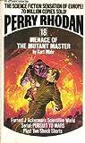 Menace of the Mutant Master (Perry Rhodan No. 18) (3441659880) by Mahr, Kurt