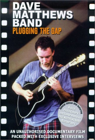Dave Matthews Band - Plugging the Gap (Unauthorized)