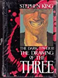 The Drawing of the Three (The Dark Tower, Book 2) (0937986917) by Stephen King