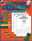 Dot To Dot Minecraft Coloring Book: Develop Logics By Coloring (Minecraft Activity Books) (Volume 1)