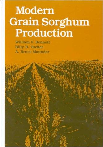 Modern Grain Sorghum Production: